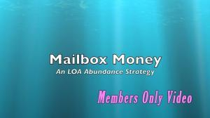 Mailbox Money: An LOA Abundance Strategy
