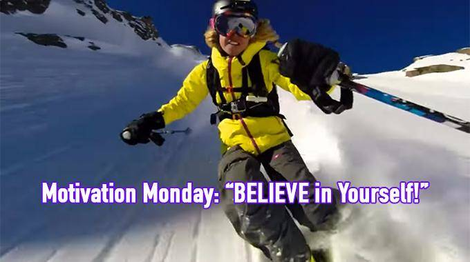 Motivation Monday Believe In Yourself