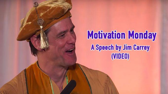 A Speech by Jim Carrey