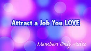 How to attract a job you love
