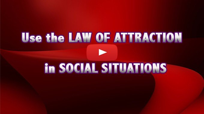 Reduce social anxiety with the Law of Attraction