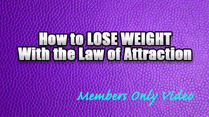 Learning how to lose weight with the law of attraction