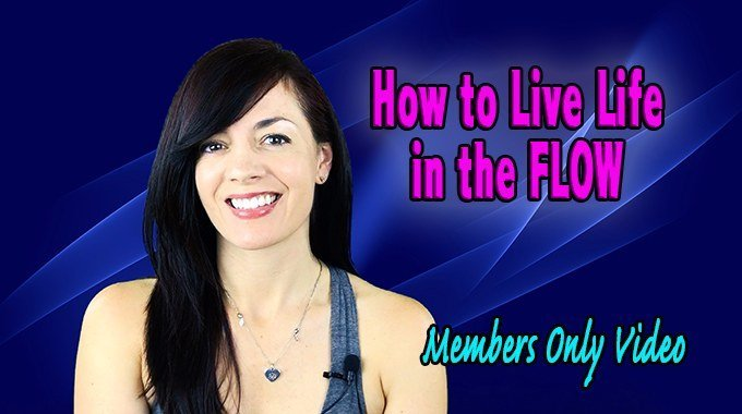 how to live life in the flow