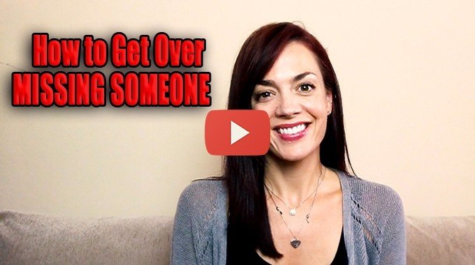 how to get over missing someone