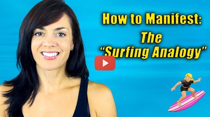 how to manifest surfing analogy