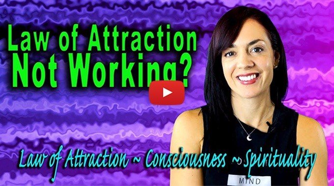law of attraction is not working