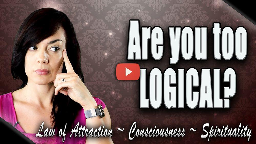 are you too logical to manifest your dream video