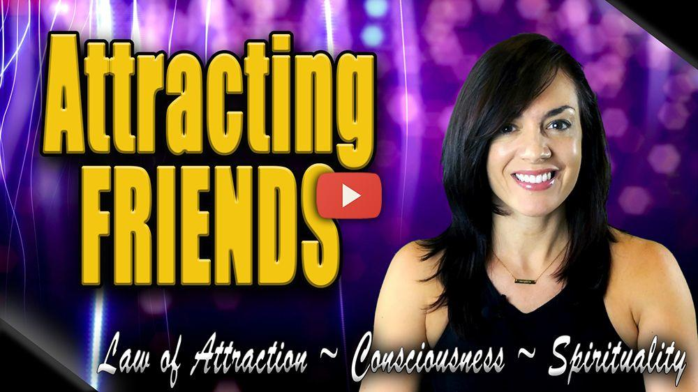 how to attract like-minded friends law of attraction video