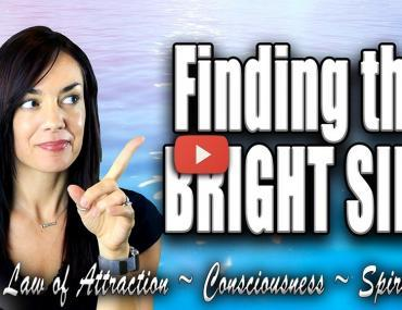 how to see the bright side always law of attraction video