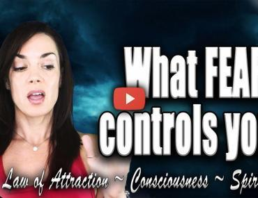finding your biggest fear law of attraction video raise your vibration today