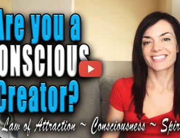 are you a conscious creator law of attraction video what is a conscious creator