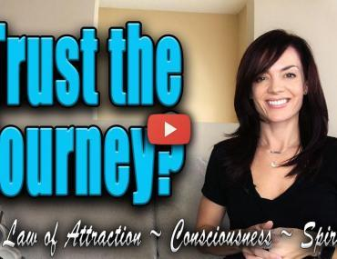 how to trust your journey law of attraction the journey video