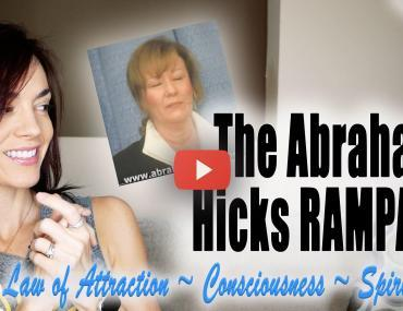 the abraham hicks rampage process of appreciation andrea schulman video law of attraction